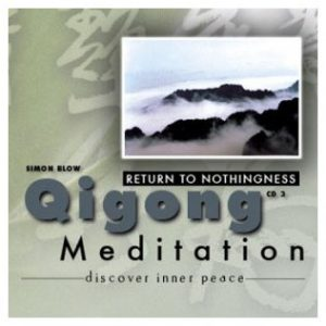 Return to Nothingness CD – Simon Blow Qigong