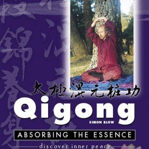 Absorbing the Essence - Simon Blow Qigong