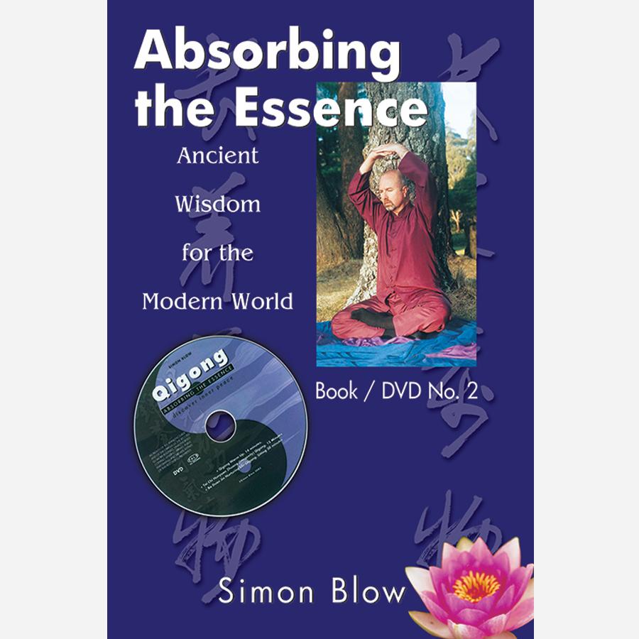 Absorbing the Essence Book / DVD no 2 Simon Blow