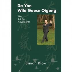 Da Yan Wild Goose Qigong The 1st 64 movements