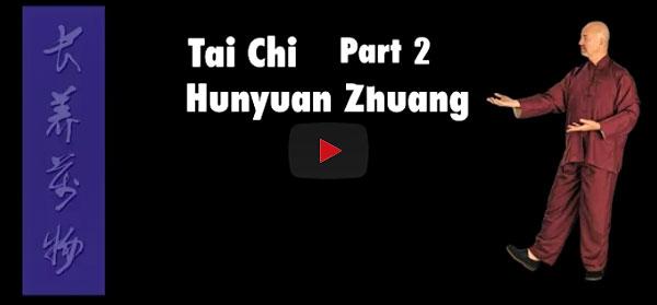 Wudang Longevity Qigong Part 2 – Tai Chi Hunyuan Zhuang Qigong