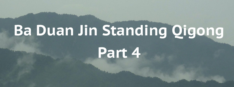 Ba Duan Jin Section No 4 – Standing Qigong