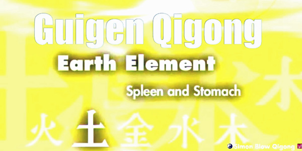Guigen Chinese Medical Qigong – Part 2 Earth Element