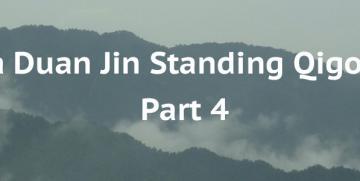 Ba Duan Jin Section No 4 – Standing Qigong