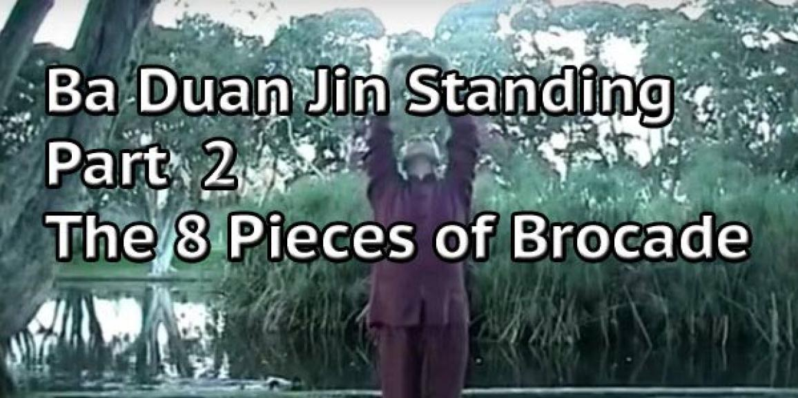 Ba Duan Jin Standing – The Eight Pieces of Brocade – Part 2
